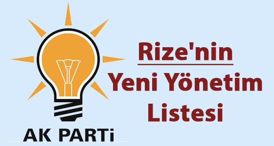 Rize'nin Yeni Y�netim Listesi